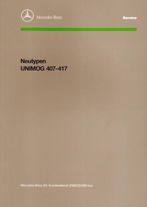 Einführungsschrift Neutypen Unimog 407 417 - 30 400 11 10 - 364001002