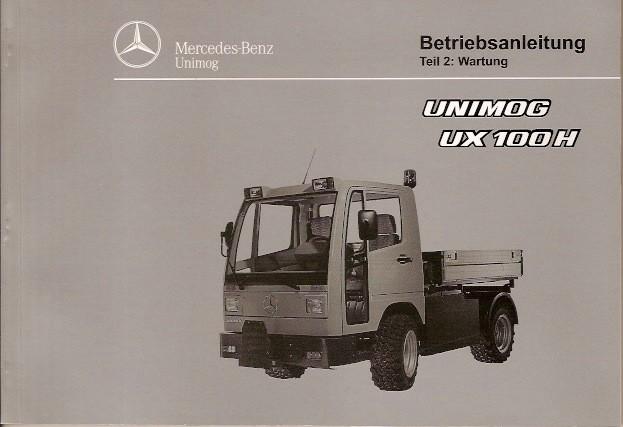 Betriebsanleitung Unimog UX 100 H Teil 2 Wartung - 6518 5037 - 304001020