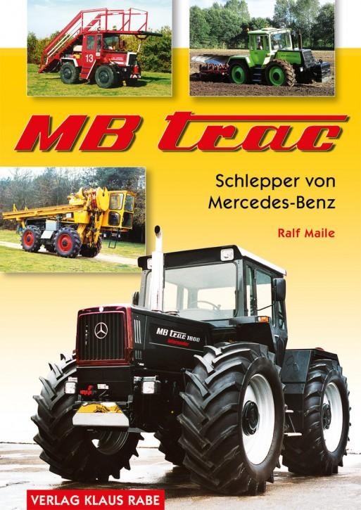 Buch: MB-trac - Schlepper von Mercedes-Benz - Ralf Maile - 604001010