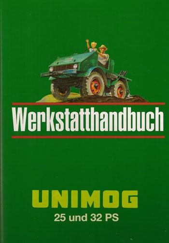 Werkstatt-Handbuch Unimog 2010 401 411 bis 411.117 - 104001001 - 30 400 21 32