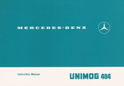Instruction Manual Unimog 404.0 / 404.1 - 30 402 51 33 -  314021002