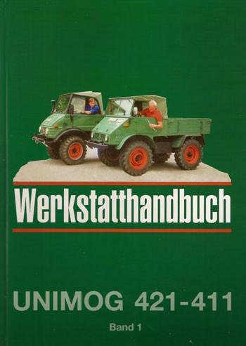 Werkstatt-Handbuch Unimog 421 411 - ab 411.118 - 104001005 - 30 400 21 03 B