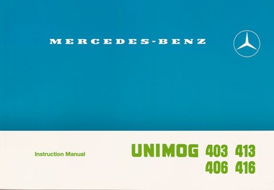 Instruction Manual Unimog 403 406 413 416 - 30 402 51 12 -  314021001
