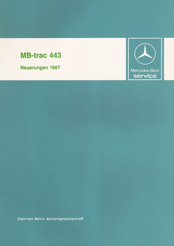 Einführung Neuerungen 1987 MB-trac 443 - 30 400 11 08 Original - 364001013