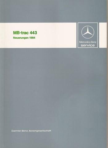 Einführung Neuerungen 1984 MB-trac 443 - 30 400 11 05 Original - 364001014