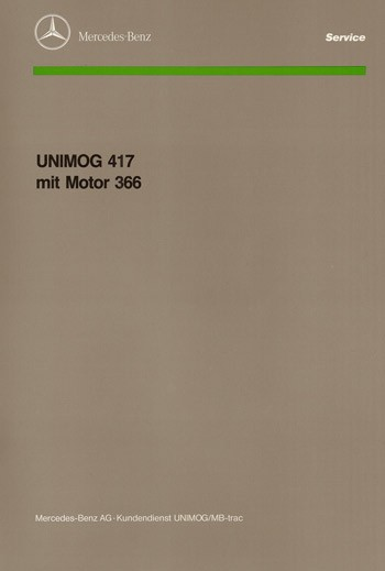 Einführungsschrift Unimog 417 mit Motor 366 - 30 400 12 05 Original - 364001006