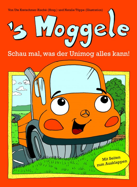 Buch: s Moggele - Schau mal, was der Unimog alles kann - 604001054