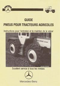 Guide Pneus pour Tracteurs Agricoles MB-trac - 30 403 80 11 Original - 324031034