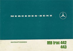 Instruktionsbog MB-trac 442 443 - 1100/1300 - 30 403 51 22 Original - 354081007