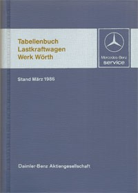 Tabellenbuch MB Lastkraftwagen 1986 - 6510 3273 00 Original - 384001012