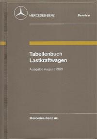 Tabellenbuch MB Lastkraftwagen 1989 - 6510 3276 00 Original - 384001013