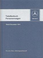 Tabellenbuch MB Personenwagen 1974 - 6500 3007 Original - 384001006