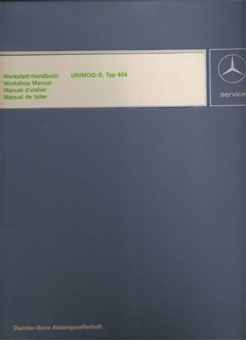 Manuel d'atelier Unimog 404-S - 30 403 21 31 Original - 124031001