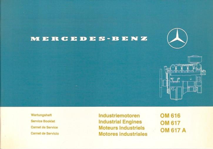 Wartungsheft Industriemotoren OM 616, 617, 617 A - 6160 4603 40 Original - 364001026
