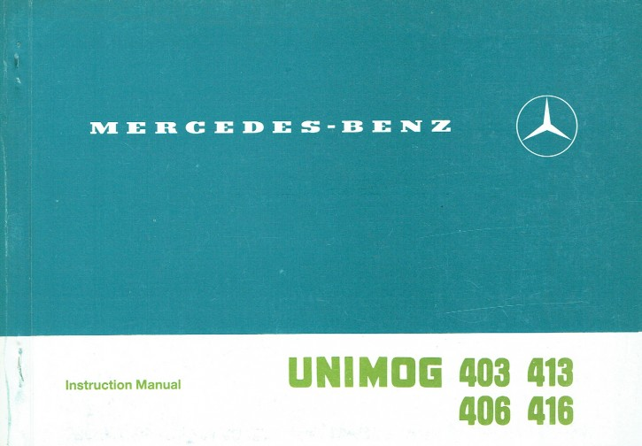 Original Instruction Manual Unimog 403 406 413 416 - 30 402 51 12 - 314021003