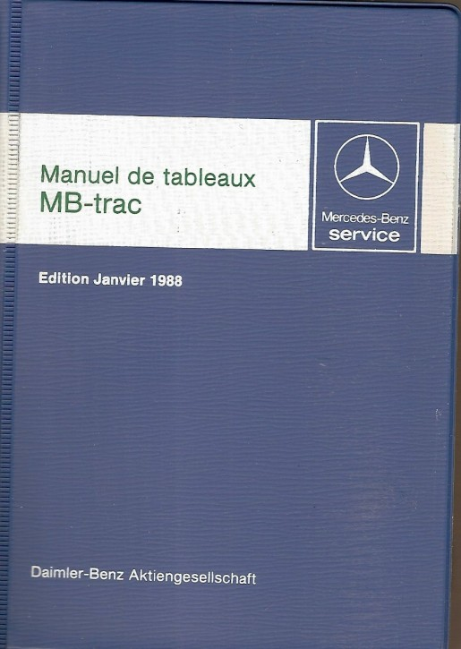 Manuel de tableaux MB-trac 1988 - 30 403 31 21 Original - 384031004