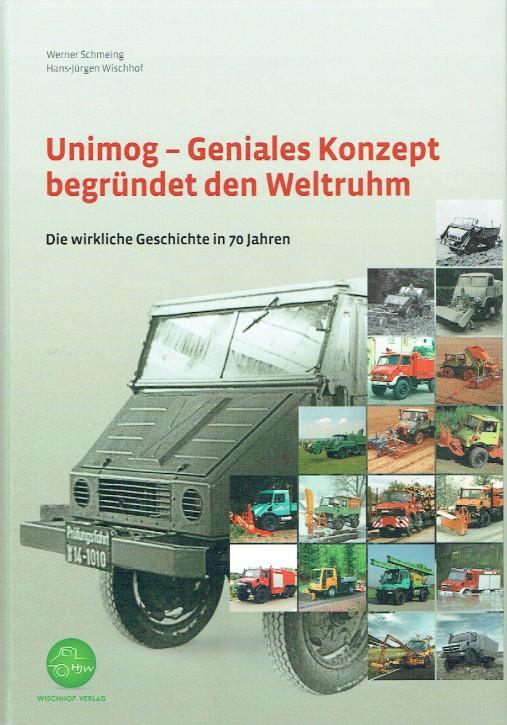 Buch: Unimog - Geniales Konzept begründet den Weltruhm - 604001015