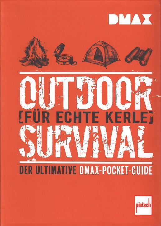 Buch: Outdoor-Survival für echte Kerle - Der ultimative DMAX-Pocket-Guide - 604001079