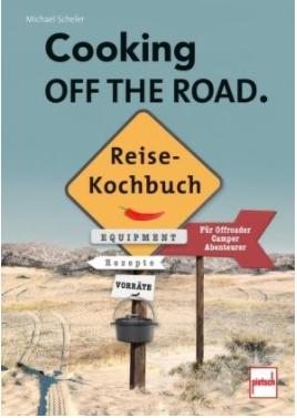 Buch: Cooking OFF THE ROAD - Reisekochbuch - 604001082