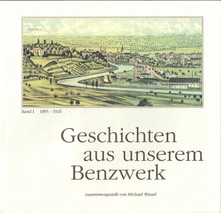 Buch: Geschichten aus unserem Benzwerk 1895-1926 - 604001043