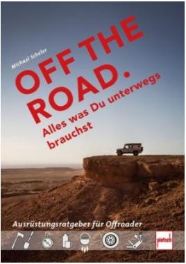 Buch: OFF THE ROAD. Alles was Du unterwegs brauchst - 604001081