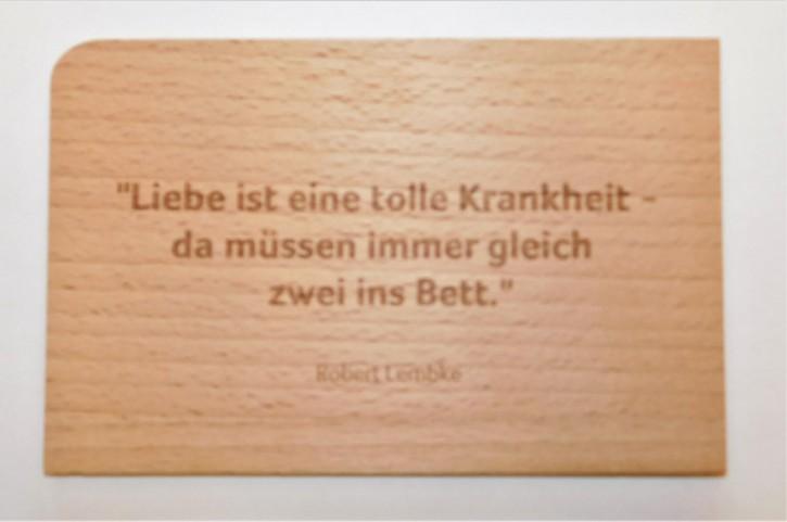 Holzpostkarte: Liebe ist eine tolle Krankheit - da müssen immer gleich zwei ins Bett
