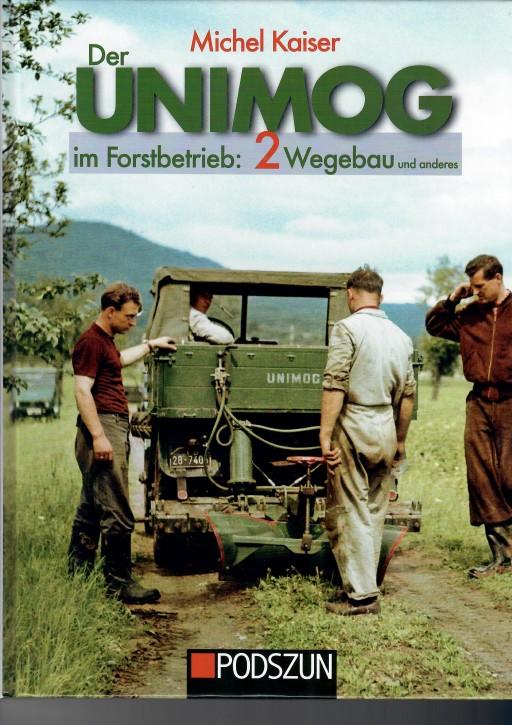 Buch: Unimog im Forstbetrieb: 2 Wegebau und anderes - 604001050