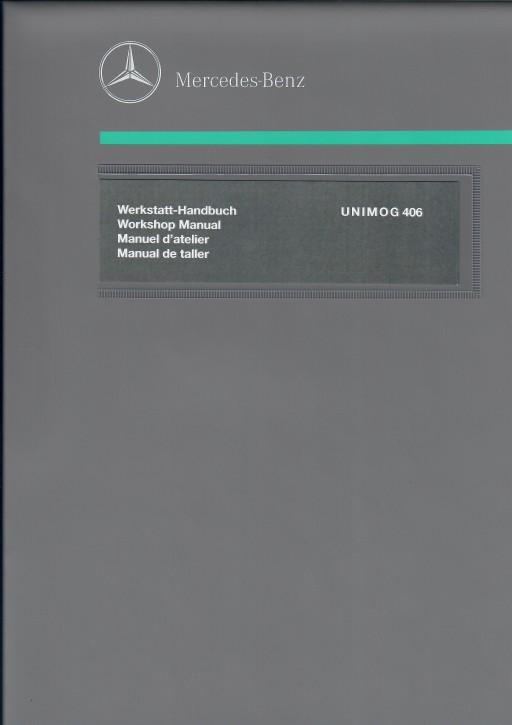 Werkstatt-Handbuch Unimog 406.120 + 121 bis Baujahr 05/1966 - 104001004 - 30 400 21 00