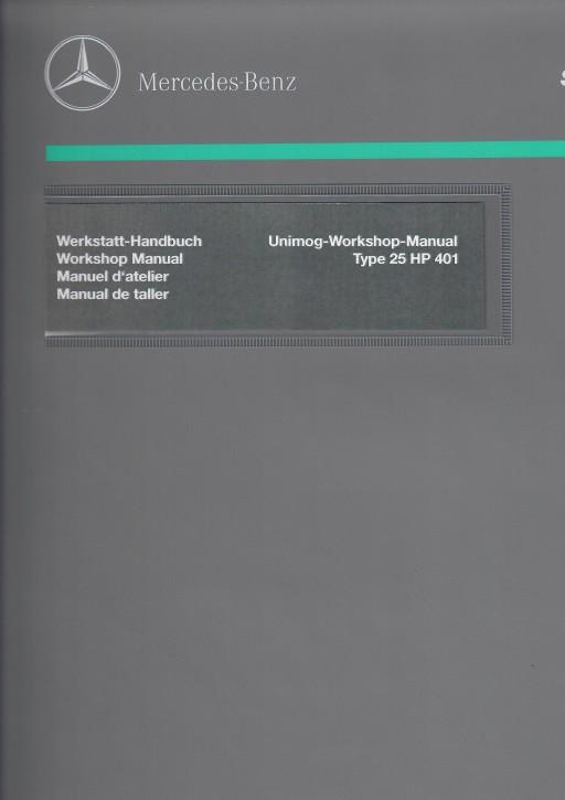 Unimog Workshop Manual 401 25 HP - 114021001 - 30 402 21 32