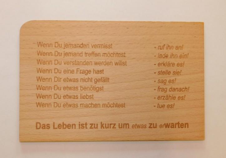 Holzpostkarte: Das Leben ist zu kurz, um etwas zu erwarten