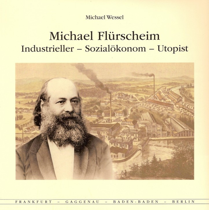 Buch: Michael Flürscheim - Industrieller - Sozialökonom - Utopist - 604001038