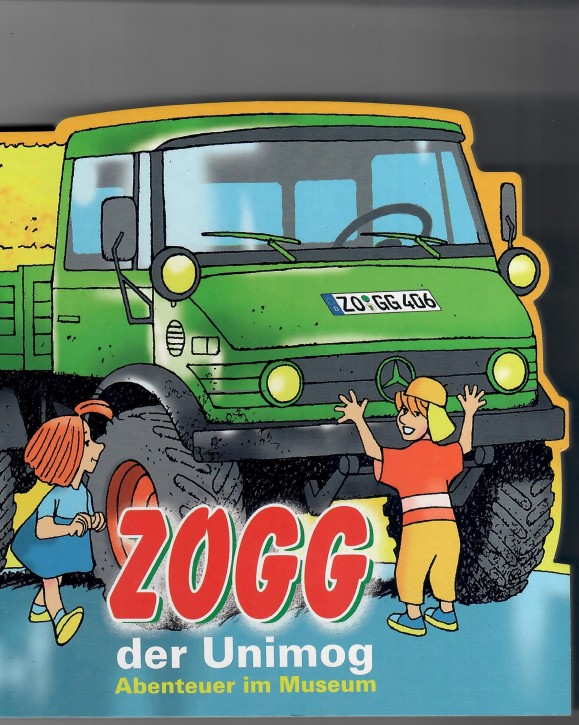 Buch: ZOGG der Unimog - Abenteuer im Museum - 604001053